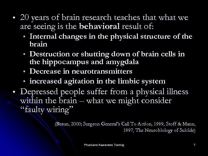 20 years of brain research teaches that we are seeing is the behavioral
