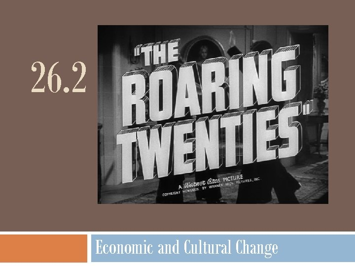 26. 2 Economic and Cultural Change