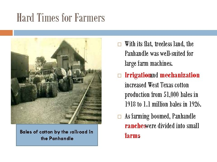 Hard Times for Farmers Bales of cotton by the railroad in the Panhandle With