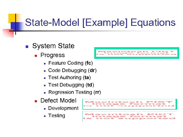 State-Model [Example] Equations n System State n Progress n n n Feature Coding (fc)