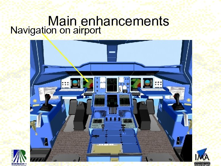 Main enhancements Navigation on airport 20