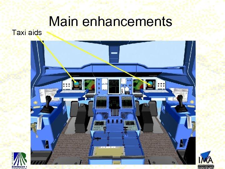 Taxi aids Main enhancements 22
