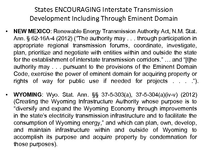 States ENCOURAGING Interstate Transmission Development Including Through Eminent Domain • NEW MEXICO: Renewable Energy
