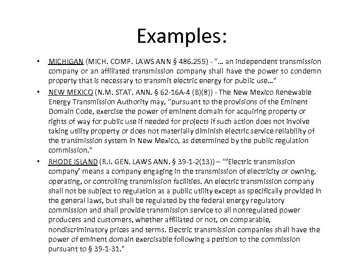 """Examples: • • • MICHIGAN (MICH. COMP. LAWS ANN § 486. 255) - """"…"""