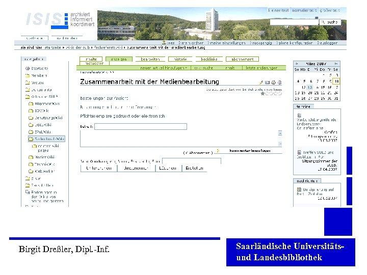 Birgit Dreßler, Dipl. -Inf. Saarländische Universitätsund Landesbibliothek