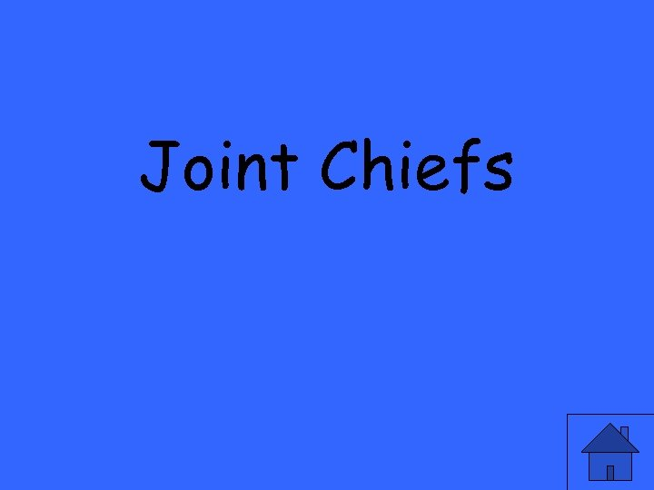 Joint Chiefs