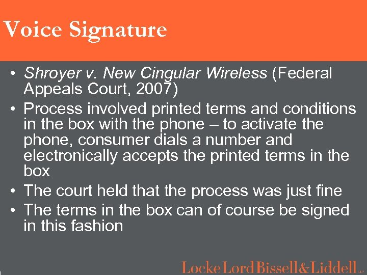 1 Voice Signature • Shroyer v. New Cingular Wireless (Federal Appeals Court, 2007) •