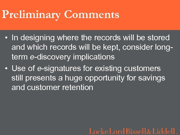 Preliminary Comments • In designing where the records will be stored and which records