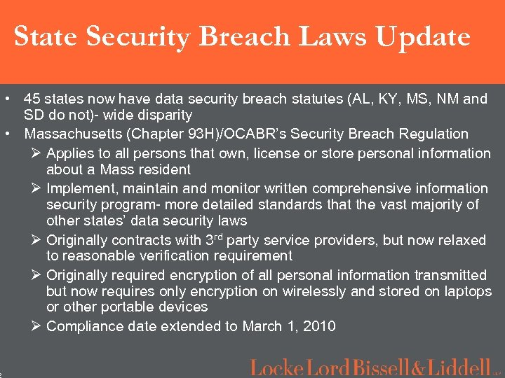 2 State Security Breach Laws Update • 45 states now have data security breach