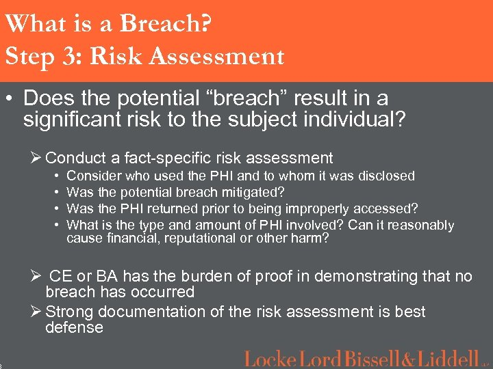 """8 What is a Breach? Step 3: Risk Assessment • Does the potential """"breach"""""""