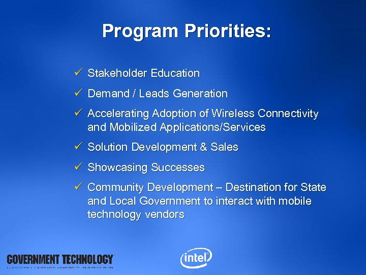 Program Priorities: ü Stakeholder Education ü Demand / Leads Generation ü Accelerating Adoption of