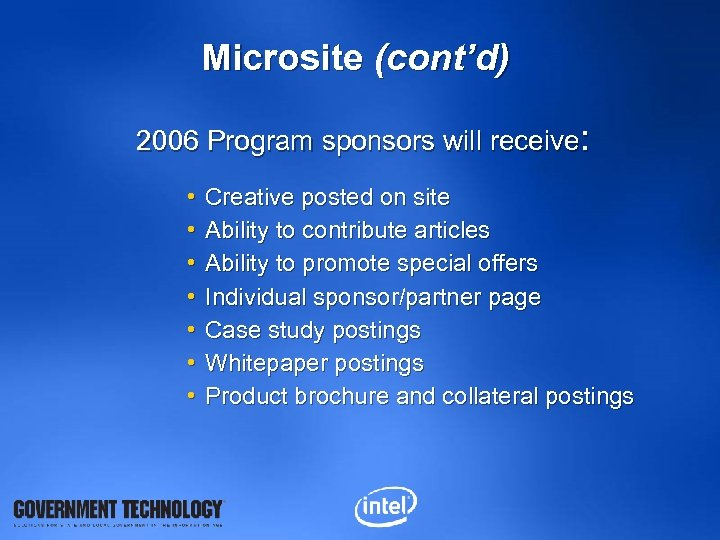 Microsite (cont'd) 2006 Program sponsors will receive: • • Creative posted on site Ability