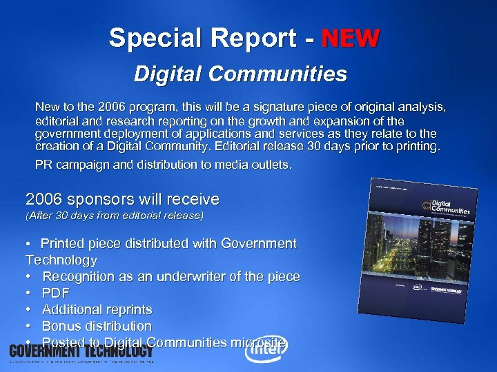 Special Report - NEW Digital Communities New to the 2006 program, this will be