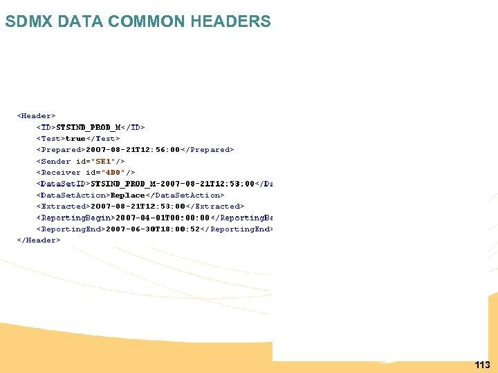 SDMX DATA COMMON HEADERS 113