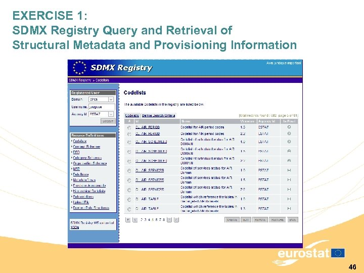 EXERCISE 1: SDMX Registry Query and Retrieval of Structural Metadata and Provisioning Information 46