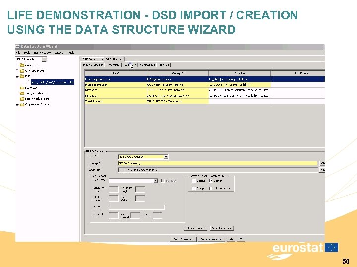 LIFE DEMONSTRATION - DSD IMPORT / CREATION USING THE DATA STRUCTURE WIZARD 50