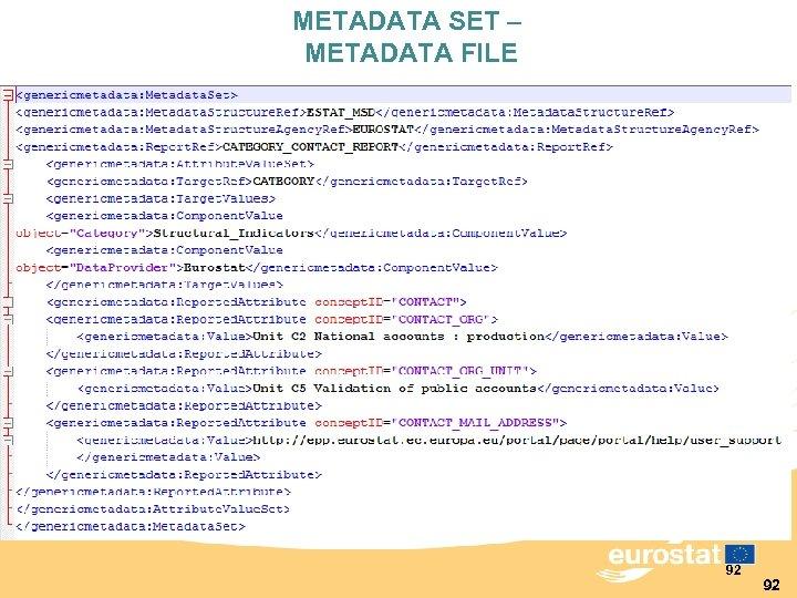 METADATA SET – METADATA FILE 92 92