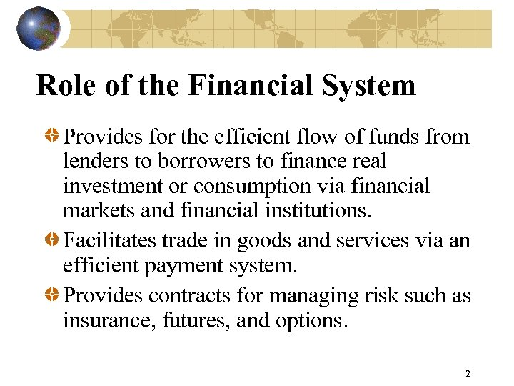 role of financial markets and institutions What are roles of financial institutions in kenya in the finanancial market a financial institution is a company other than a bank which carries on or proposes to carry on financial business and includes any other company which minister may be by notice in the gazette, declared to be a financial institution.