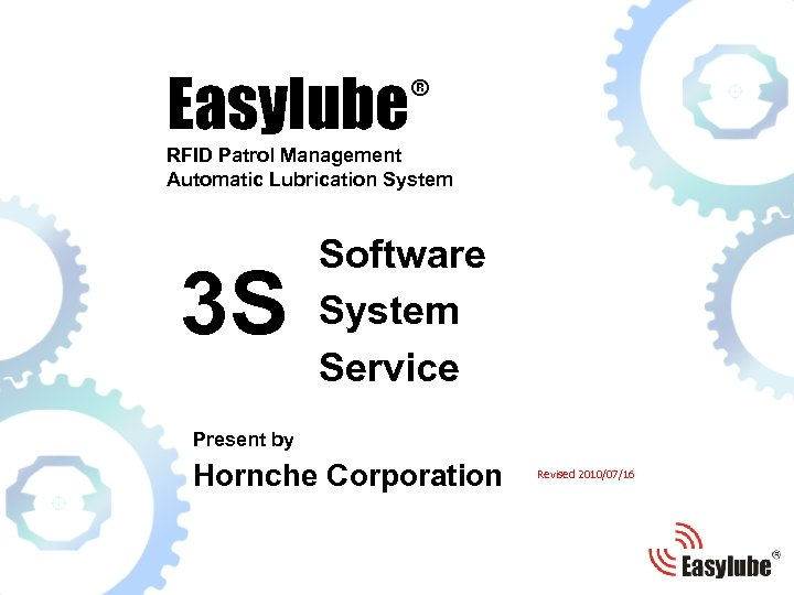® Easylube RFID Patrol Management Automatic Lubrication System 3 S Software System Service Present