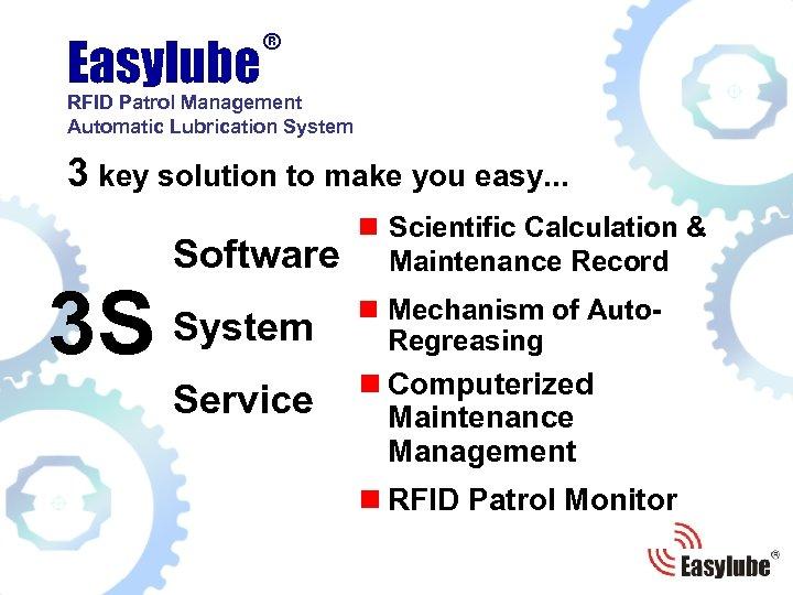 ® Easylube RFID Patrol Management Automatic Lubrication System 3 key solution to make you