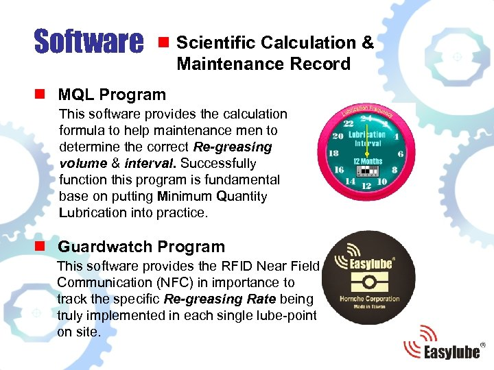 Software n Scientific Calculation & Maintenance Record n MQL Program This software provides the