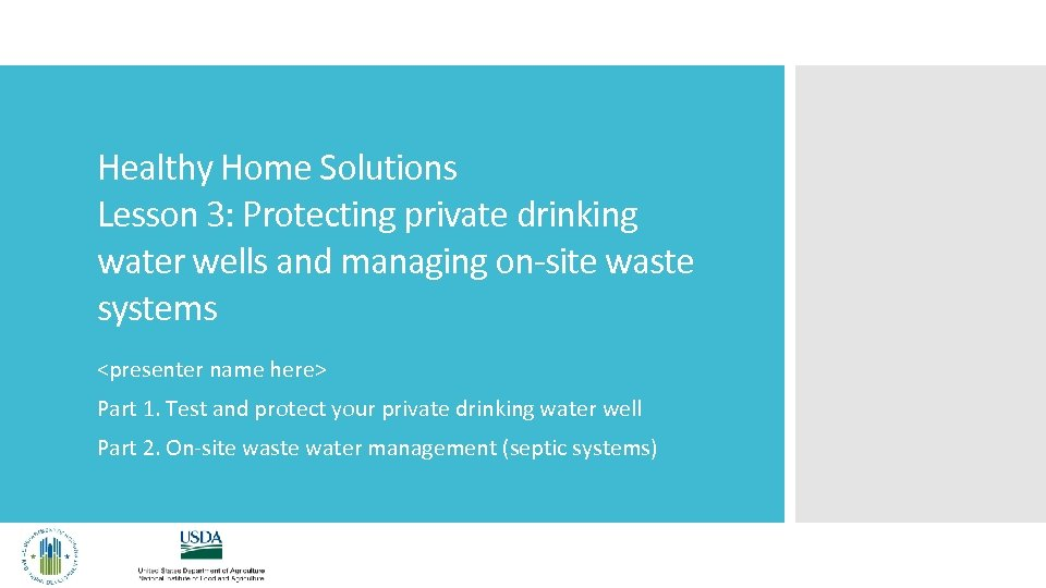 Healthy Home Solutions Lesson 3: Protecting private drinking water wells and managing on-site waste