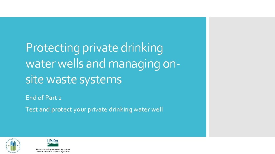 Protecting private drinking water wells and managing onsite waste systems End of Part 1