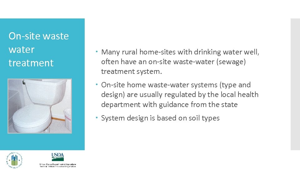 On-site waste water treatment Many rural home-sites with drinking water well, often have an