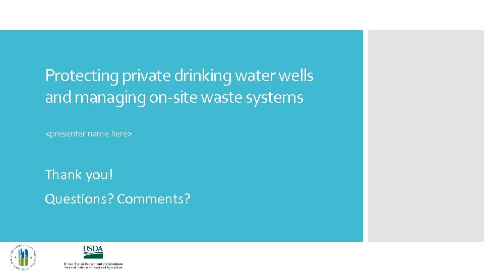 Protecting private drinking water wells and managing on-site waste systems <presenter name here> Thank