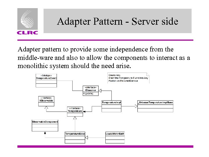 Adapter Pattern - Server side Adapter pattern to provide some independence from the middle-ware
