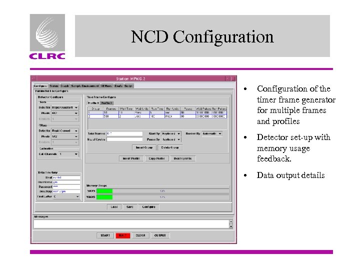 NCD Configuration • Configuration of the timer frame generator for multiple frames and profiles