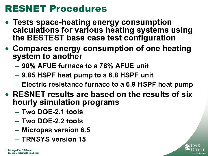 RESNET Procedures · Tests space-heating energy consumption calculations for various heating systems using the