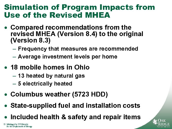 Simulation of Program Impacts from Use of the Revised MHEA · Compared recommendations from