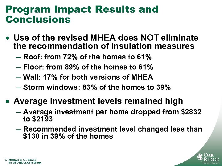 Program Impact Results and Conclusions · Use of the revised MHEA does NOT eliminate