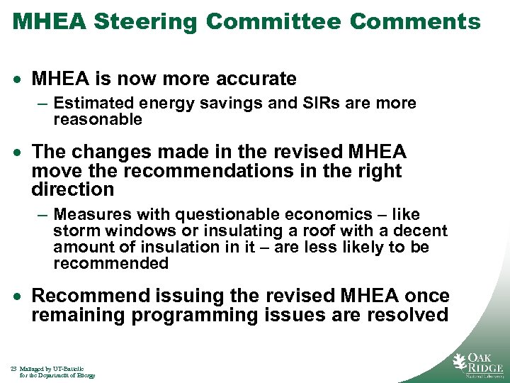 MHEA Steering Committee Comments · MHEA is now more accurate – Estimated energy savings