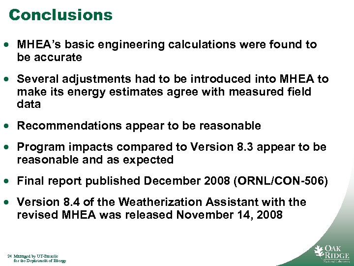 Conclusions · MHEA's basic engineering calculations were found to be accurate · Several adjustments