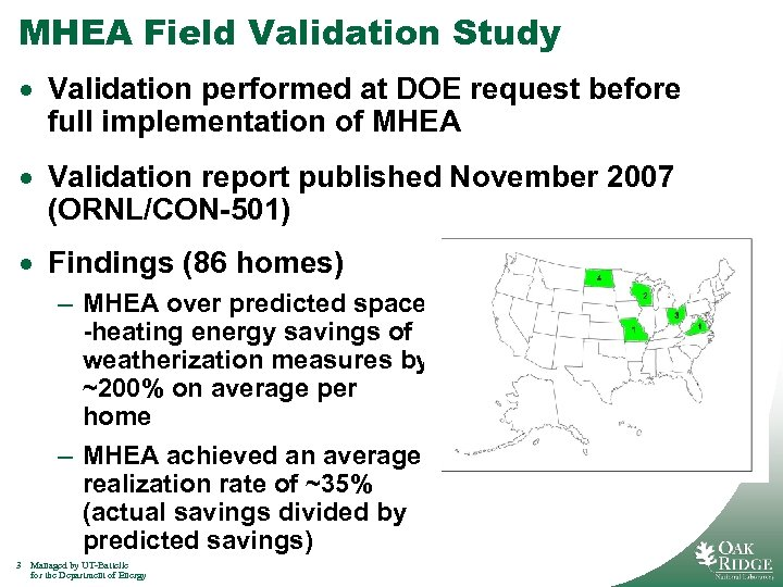 MHEA Field Validation Study · Validation performed at DOE request before full implementation of