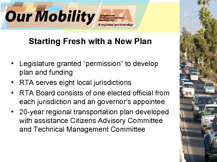 "Starting Fresh with a New Plan • Legislature granted ""permission"" to develop plan and"