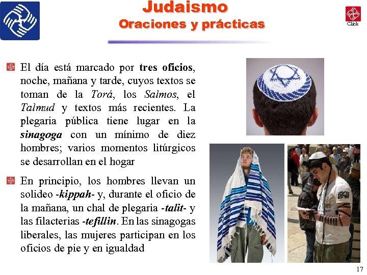 Judaismo Oraciones y prácticas Click El día está marcado por tres oficios, noche, mañana