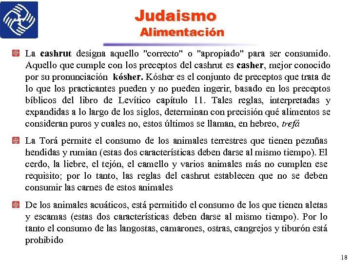 Judaismo Alimentación La cashrut designa aquello