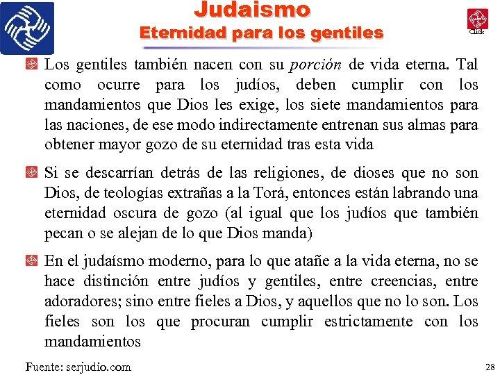 Judaismo Eternidad para los gentiles Click Los gentiles también nacen con su porción de