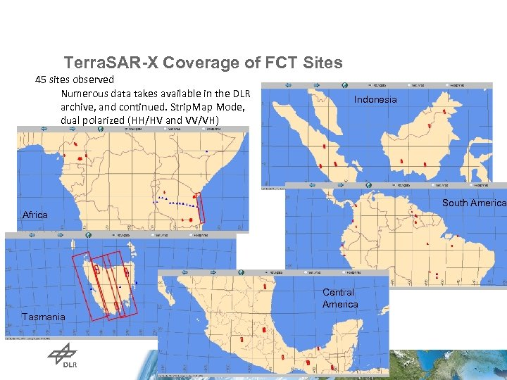 Terra. SAR-X Coverage of FCT Sites 45 sites observed Numerous data takes available in