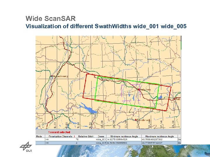 Wide Scan. SAR Visualization of different Swath. Widths wide_001 wide_005