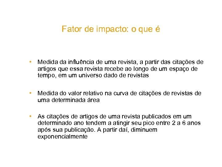 Fator de impacto: o que é • Medida da influência de uma revista, a