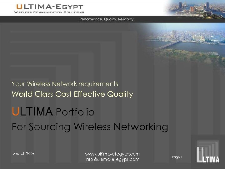 Your Wireless Network requirements World Class Cost Effective Quality ULTIMA Portfolio For Sourcing Wireless