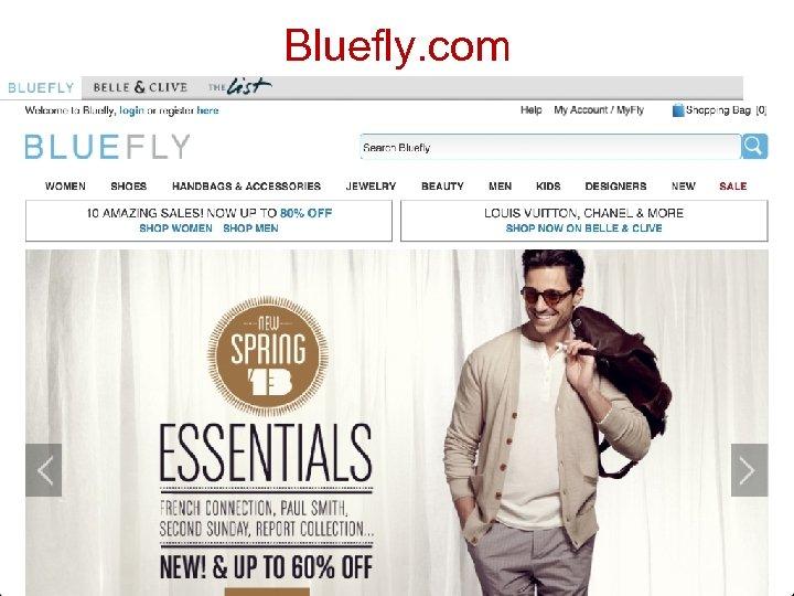 Bluefly. com