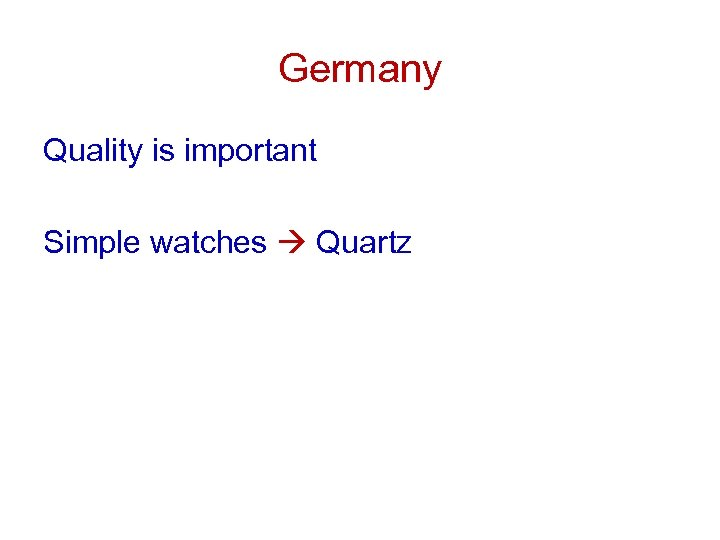 Germany Quality is important Simple watches Quartz