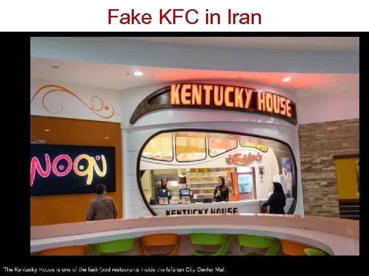 Fake KFC in Iran