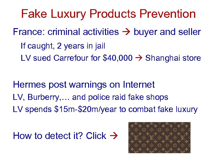 Fake Luxury Products Prevention France: criminal activities buyer and seller If caught, 2 years