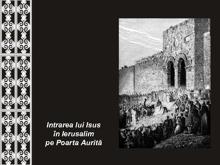 Intrarea lui Isus în Ierusalim pe Poarta Aurită